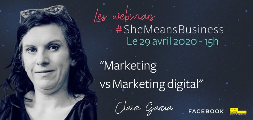 https://webikeo.fr/webinar/les-webinars-shemeansbusiness-29-04-marketing-vs-marketing-digital-par-claire-garcia-1